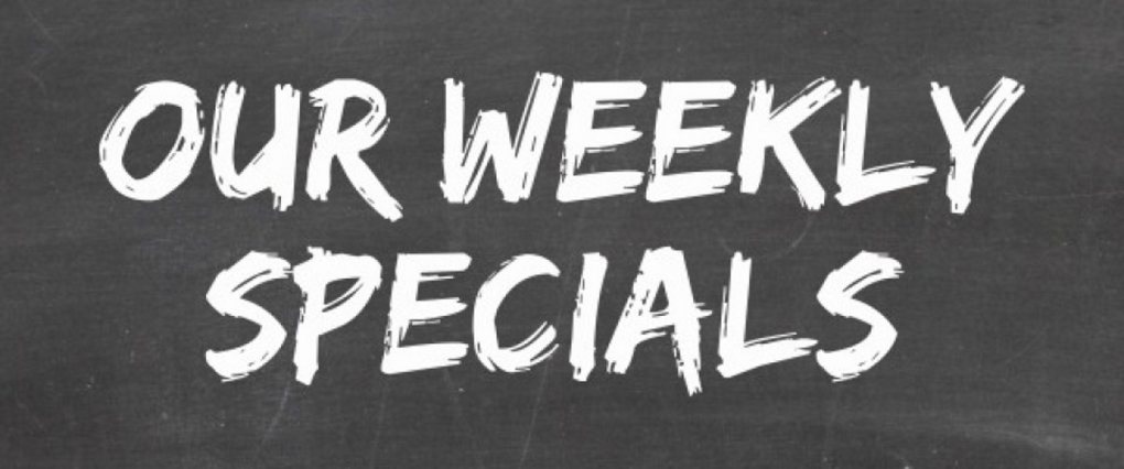 NEW Weekly Specials
